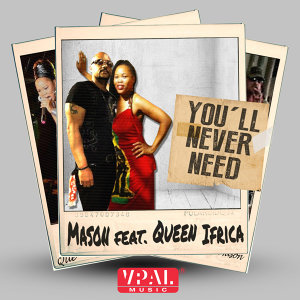 You'll Never Need (feat. Queen Ifrica)