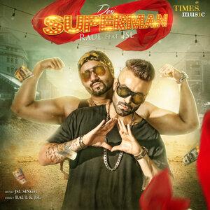 Desi Superman (feat. JSL) - Single