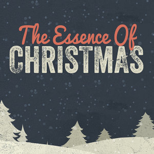 The Essence of Christmas