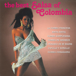 The Best of Salsa Colombia