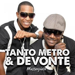 Tanto Metro & Devonte : Masterpiece