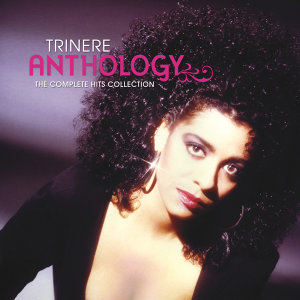 Trinere Anthology... The Complete Hits Collection