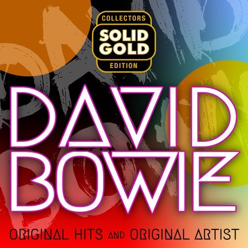 Solid Gold David Bowie