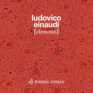 Elements - DJ Tennis Remix