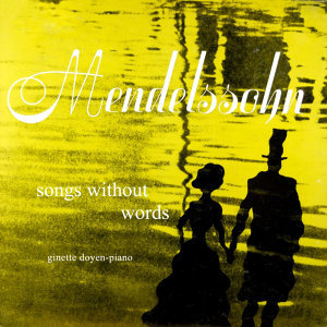 Mendelssohn Songs Without Words
