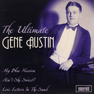 The Ultimate Gene Austin