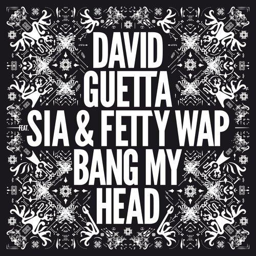 Bang My Head (feat. Sia & Fetty Wap)