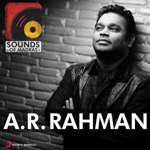 Sounds of Madras: A.R. Rahman