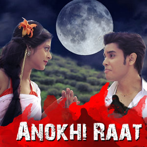 Anokhi Raat (Original Motion Picture Soundtrack)