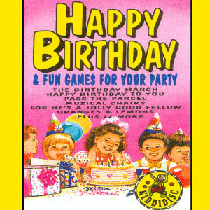 Happy Birthday and Fun Games for Your Party