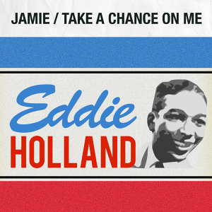 Jamie / Take a Chance on Me