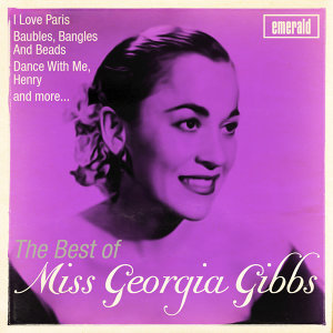 Best of Miss Georgia Gibbs