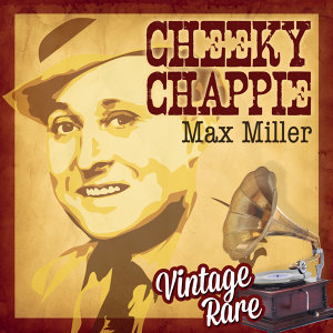 Vintage Rare - The Cheeky Chappie