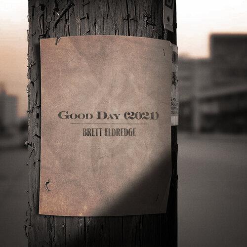Good Day - 2021