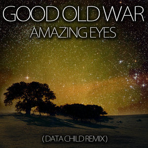Amazing Eyes (Data Child Remix)