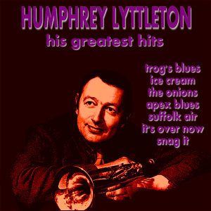 Humphrey Lyttleton His Greatest Hits
