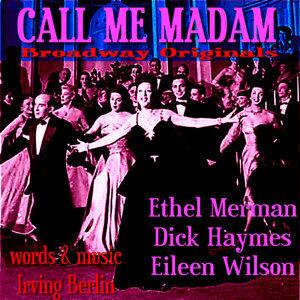 Call Me Madam - Broadway Originals
