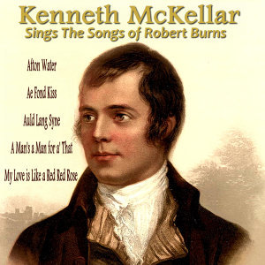 Kenneth McKellar Sings the Songs of Robert Burns