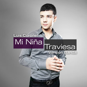 Mi Niña Traviesa (Banda Version)