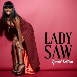 Lady Saw : Special Edition