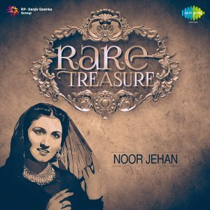 Rare Treasure: Noor Jehan