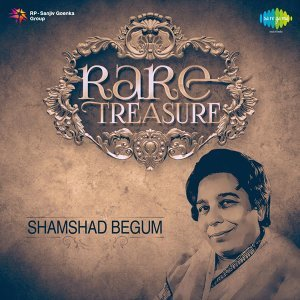 Rare Treasure: Shamshad Begum