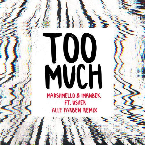 Too Much - Alle Farben Remix