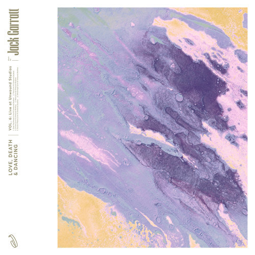 Love, Death & Dancing - Vol. 6: Live At Unwound Studios