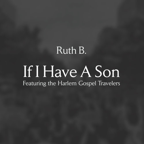If I Have A Son (feat. The Harlem Gospel Travelers)