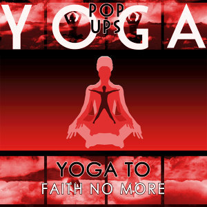 Yoga Tribute to Faith No More