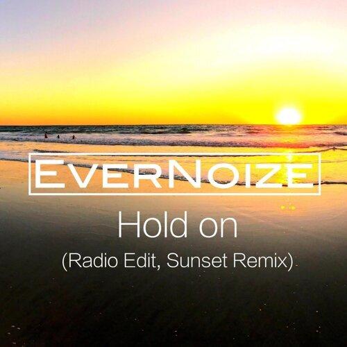 Hold On (Radio Edit) [Sunset Remix]