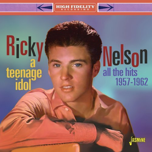 A Teenage Idol: All the Hits (1957-1962)