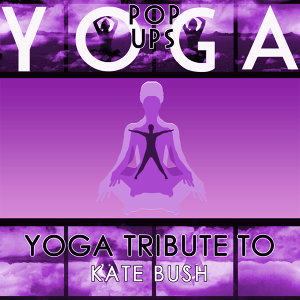 Yoga Tribute to Kate Bush