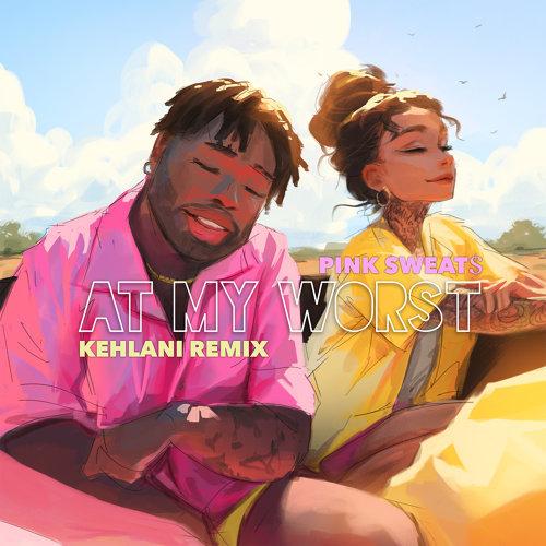 At My Worst (feat. Kehlani)