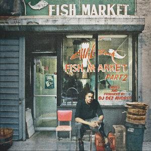 Fish Market, Pt. 2