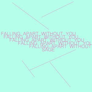 Falling Apart Without You