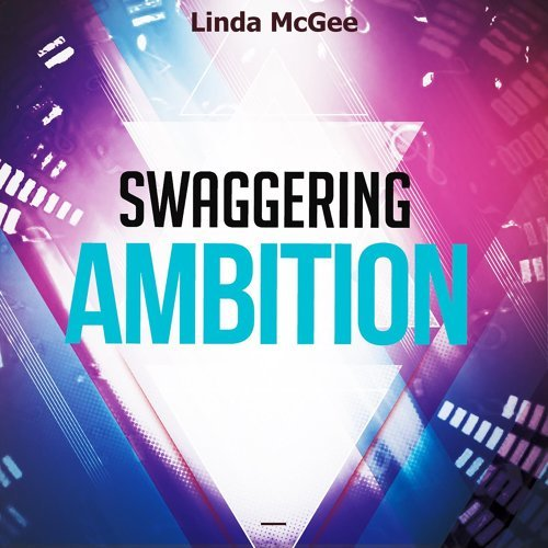 Swaggering Ambition