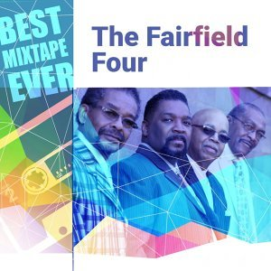 Best Mixtape Ever: The Fairfield Four