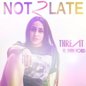Not Too Late (feat. Evan Ford)