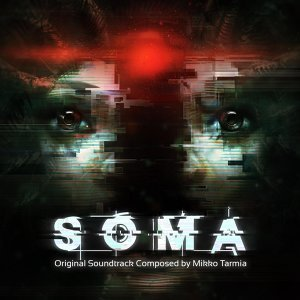 Soma (Original Video Game Soundtrack)