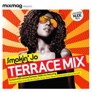 Mixmag Presents Smokin' Jo: Terrace Mix