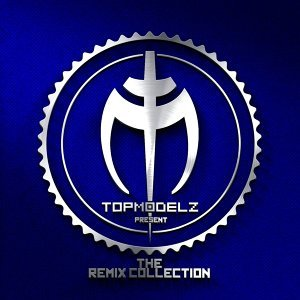 The Remix Collection - presented by Topmodelz