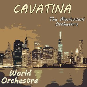 World Orchestra,Cavatina