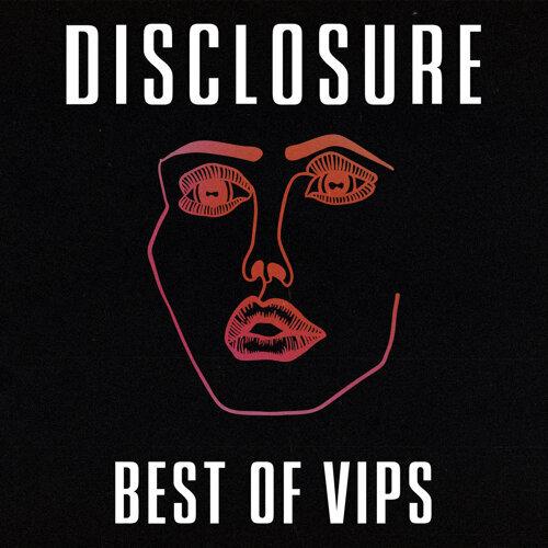 Disclosure VIPs
