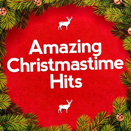 Amazing Christmastime Hits