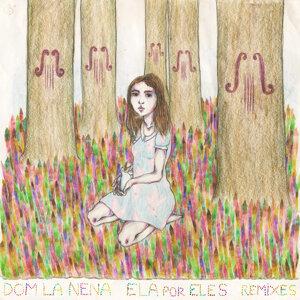 Ela por Eles (Remixes)