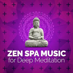 Zen Spa Music for Deep Meditation