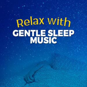 Relax with Gentle Sleep Music