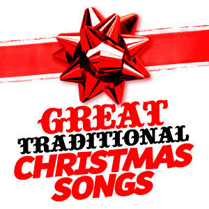 Great Traditional Christmas Songs