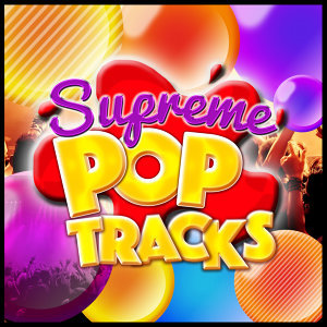 Supreme Pop Tracks